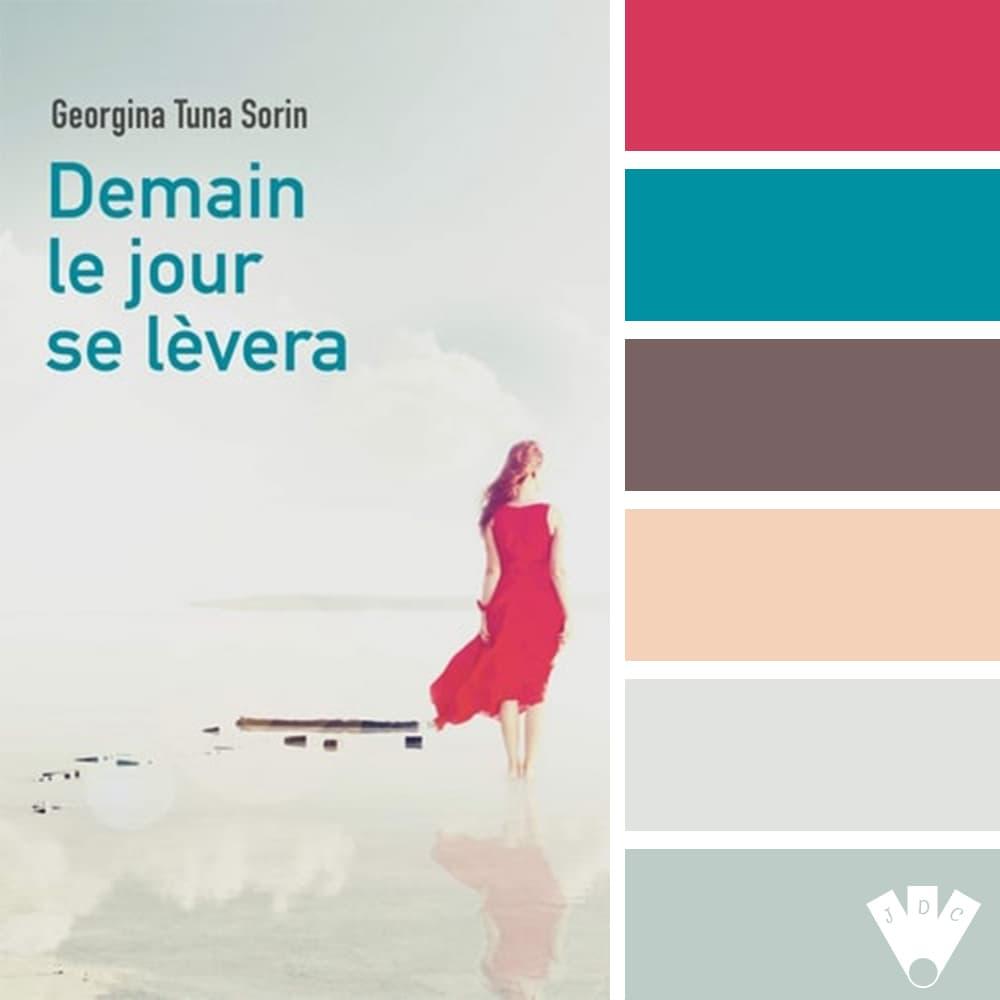 """Color palette du livre """"Demain le jour se lèvera"""" de l'auteure auto-édité Georgina Tuna Sorin"""
