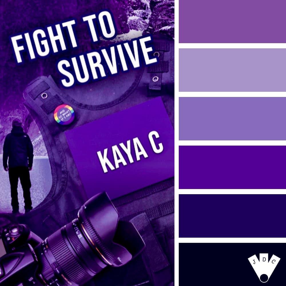 Fight to Survive / Kaya. C