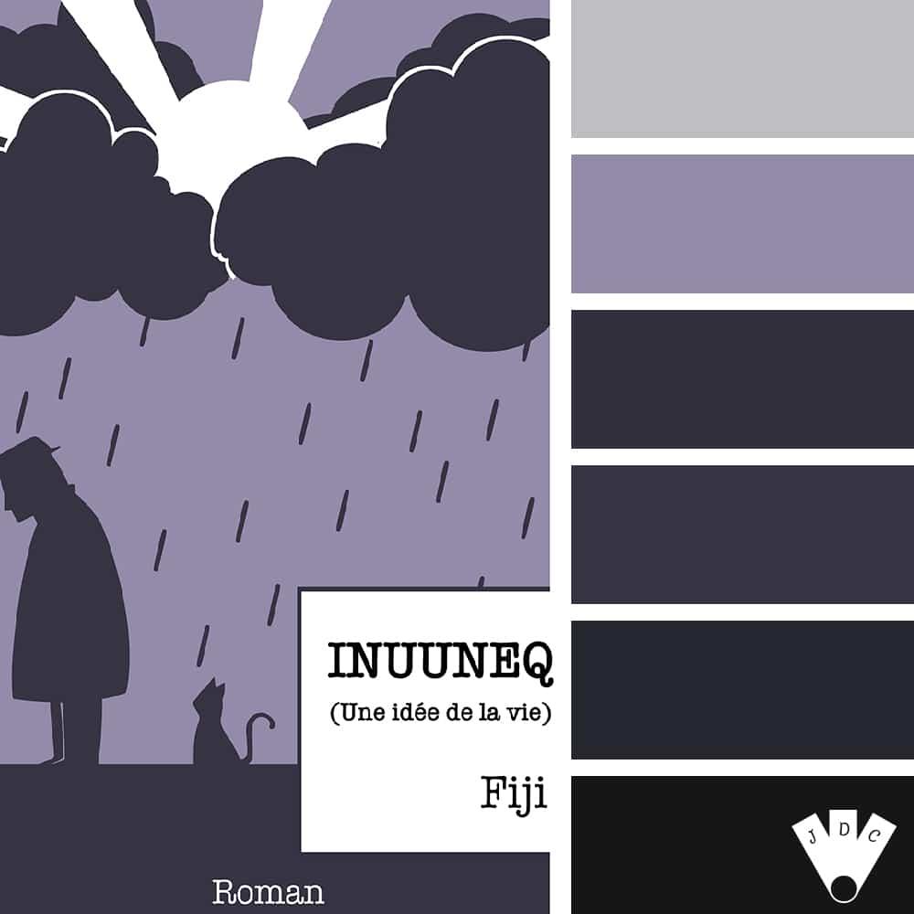 Inuuneq : (Une idée de la vie) / Fiji