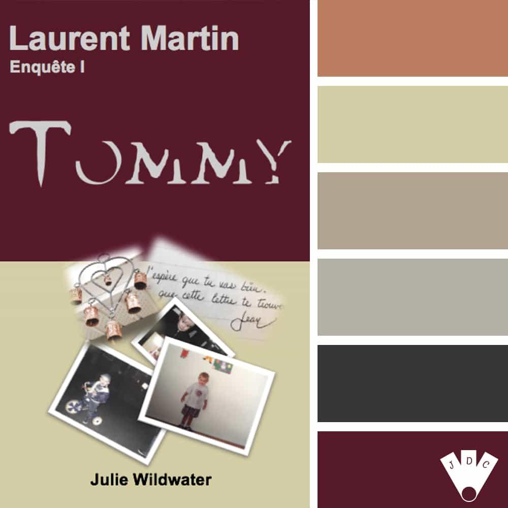 Laurent Martin Enquête I : Tommy / Julie Wildwater
