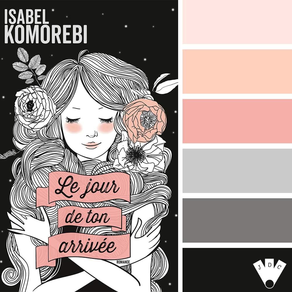 """Color palette du livre """"Le jour de ton arrivée"""" de l'auteure auto-édité Isabel Komorebi"""