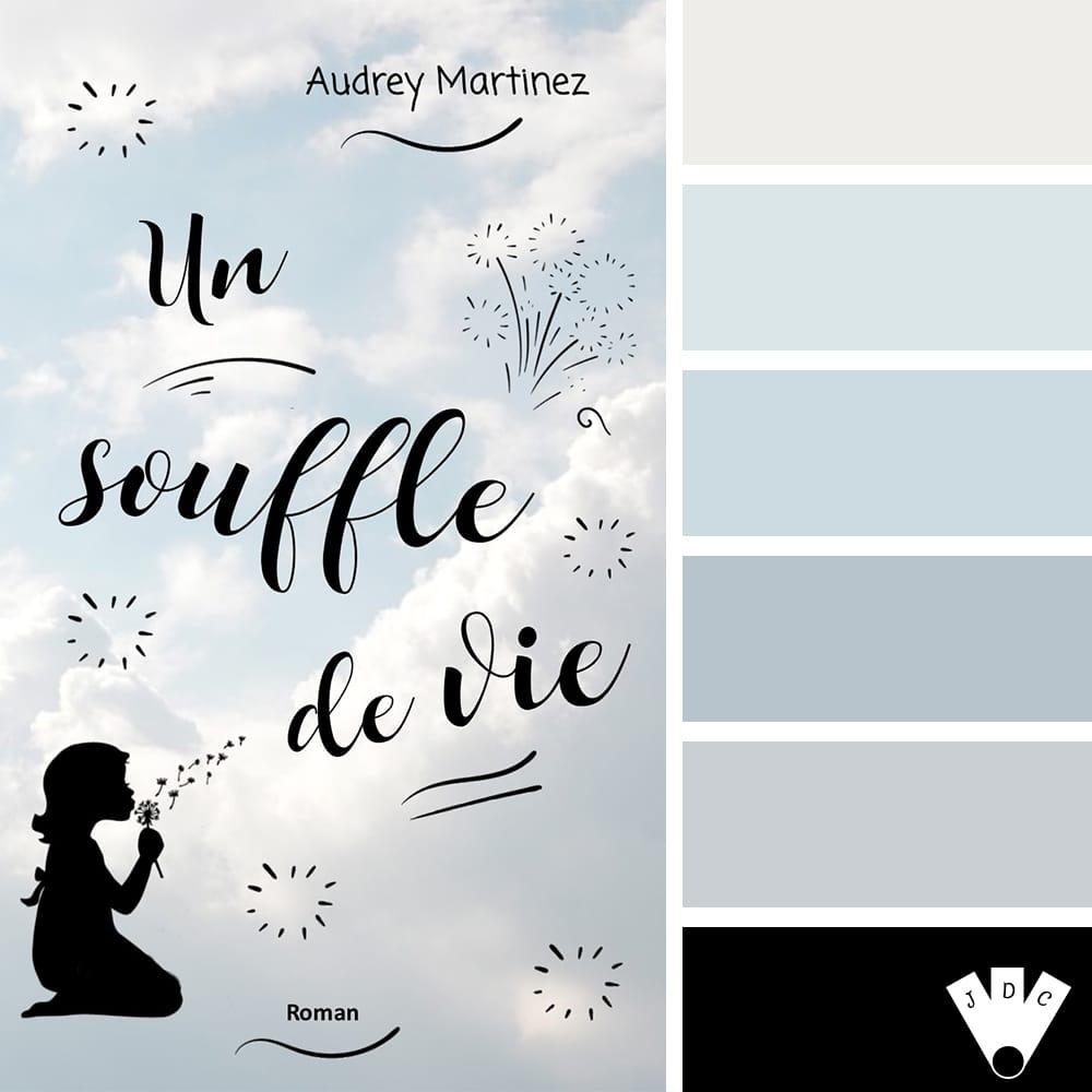 Un souffle de vie / Audrey Martinez