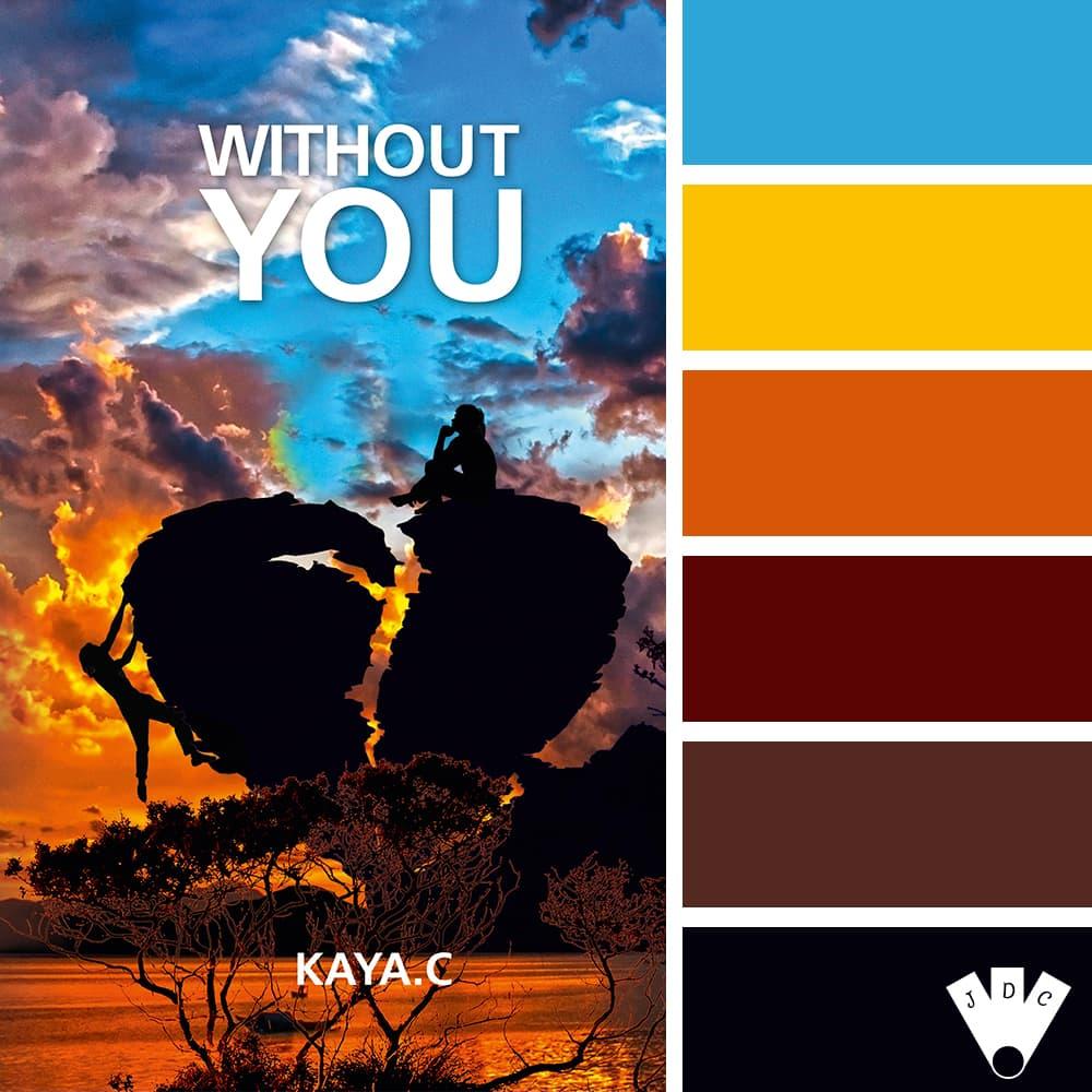 Without You / Kaya. C