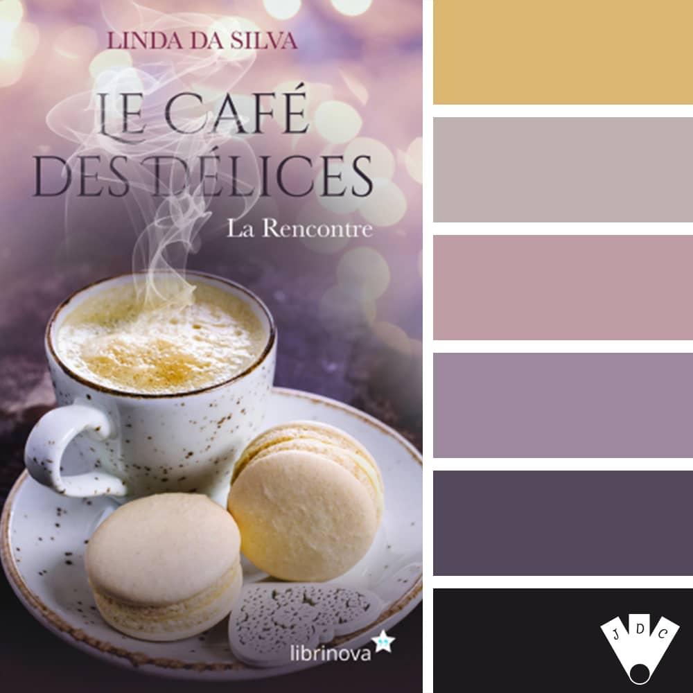 Le Café des Délices : T1-La Rencontre / Linda Da Silva