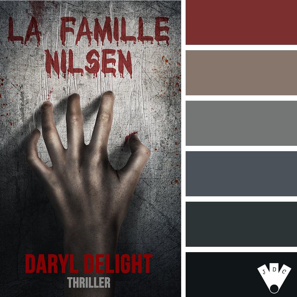 La famille Nilsen / Daryl Delight
