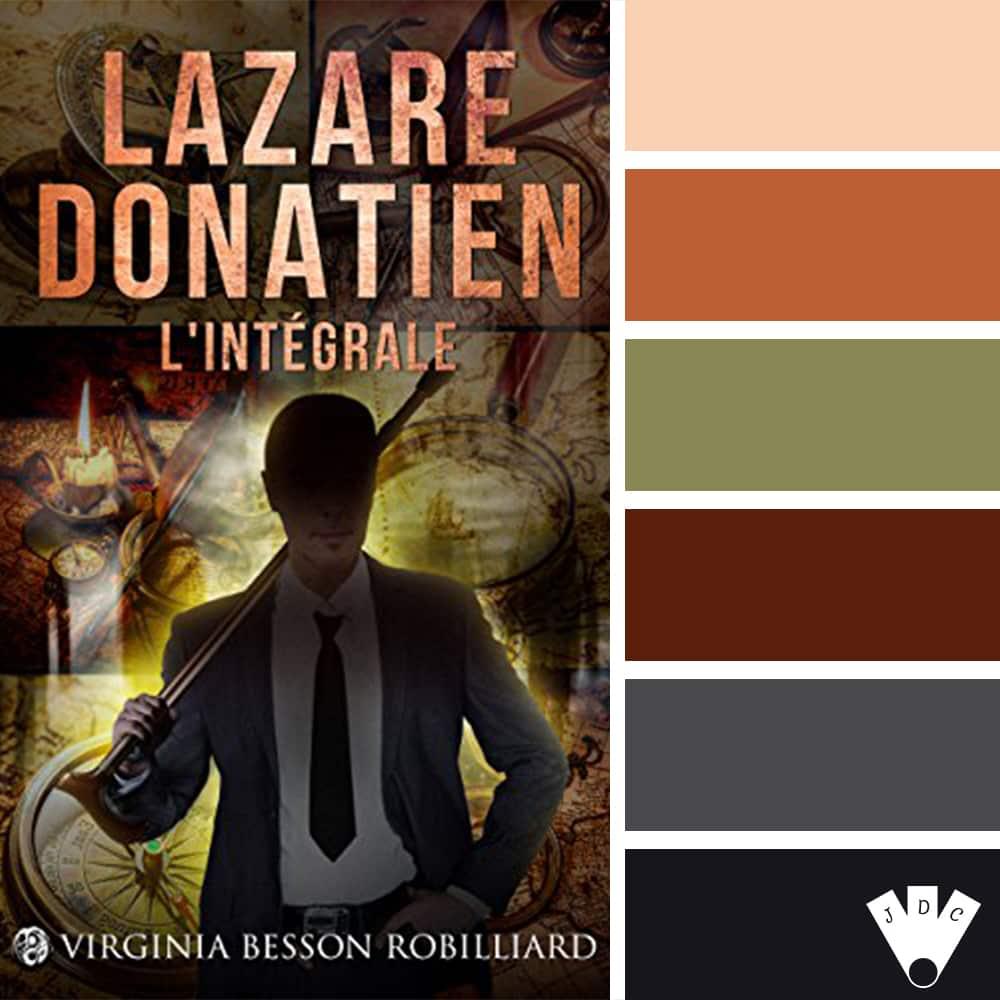 Lazare Donatien – L'intégrale / Virginia Besson Robilliard
