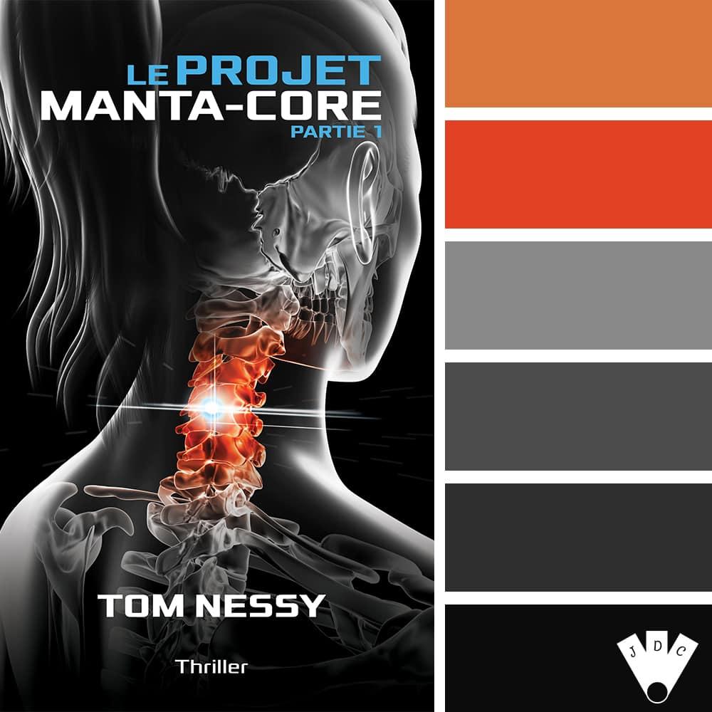 """Color palette du livre """"Le projet mantra-core partie 1"""" de l'auteur Tom Nessy"""