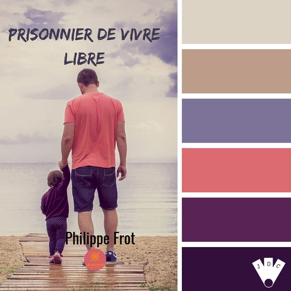Prisonnier de vivre libre / Philippe Frot