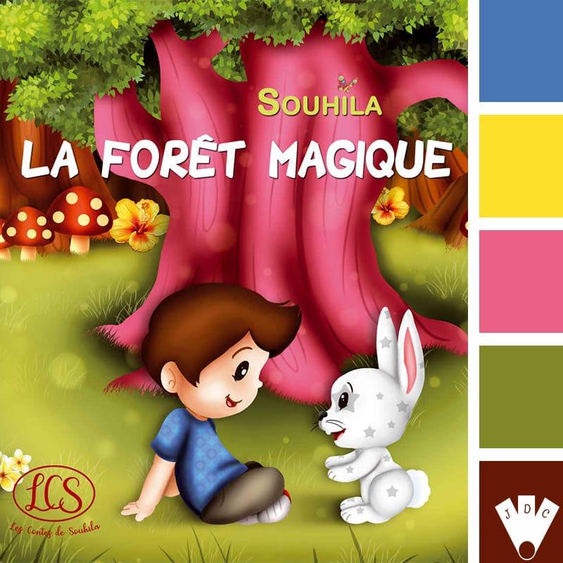 La forêt magique / Souhila Chidiac