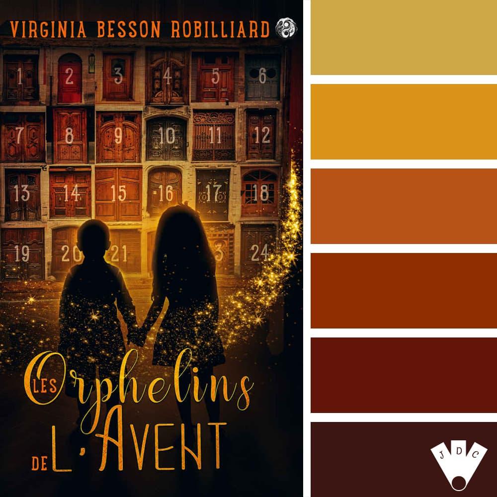 Les Orphelins de l'Avent: T1 / Virginia Besson Robilliard