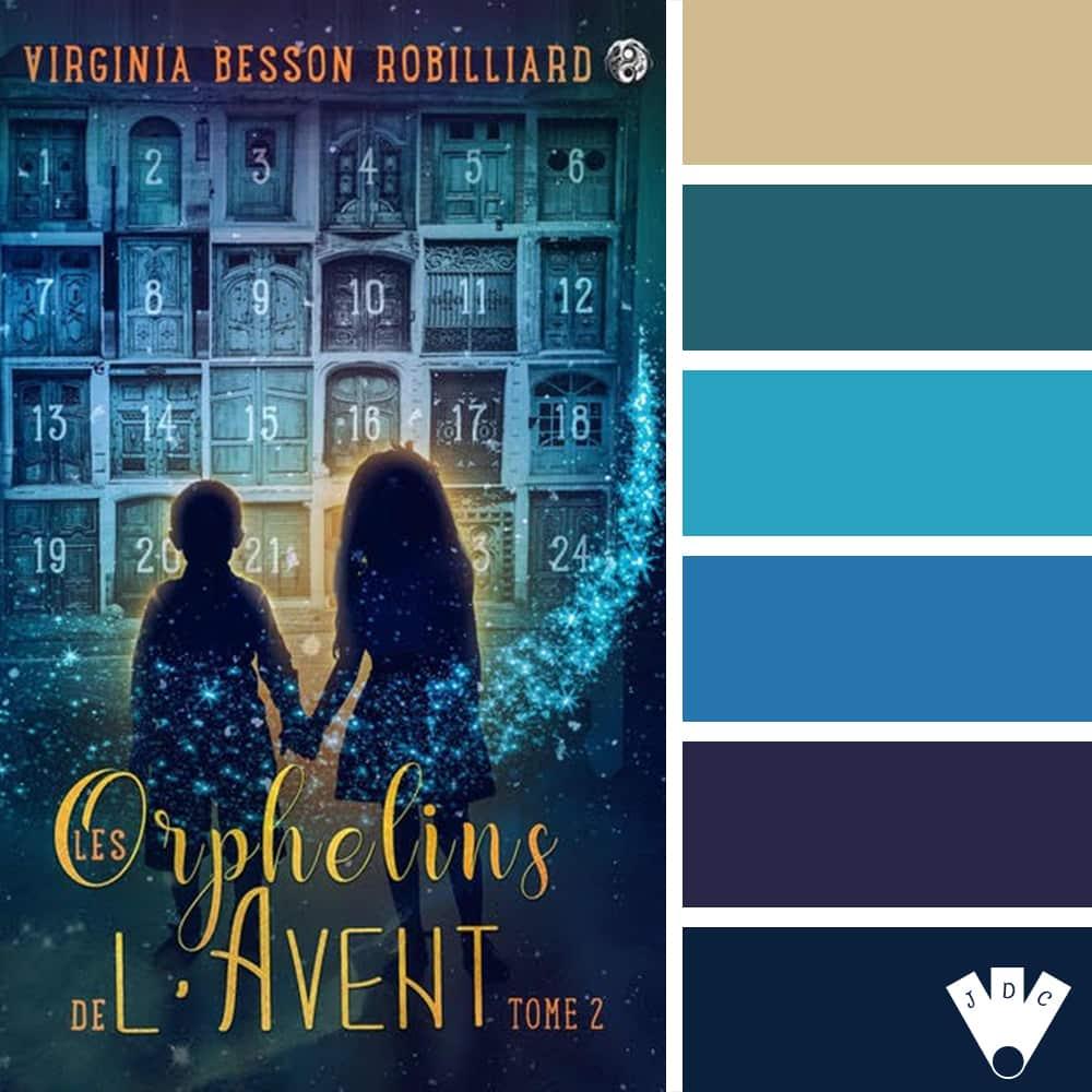 Les Orphelins de l'Avent : T2 / Virginia Besson Robilliard