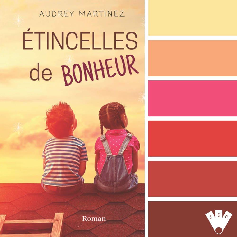 Étincelles de bonheur / Audrey Martinez
