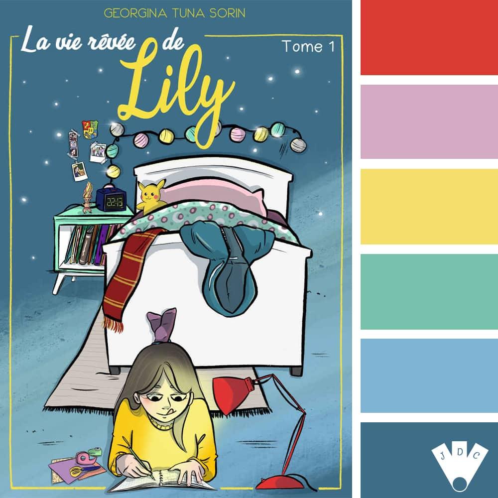 La Vie Rêvée De Lily