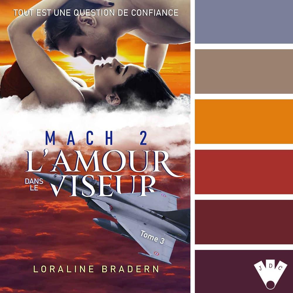 Mach 2 : L'amour dans le viseur / Loraline Bradern