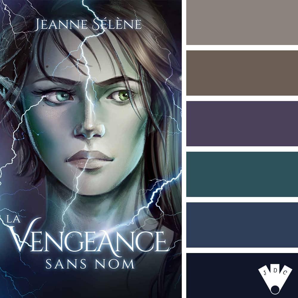 La Vengeance sans nom / Jeanne Sélène