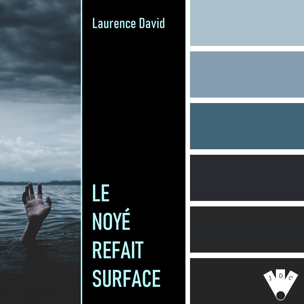 Le Noyé refait surface / Laurence David