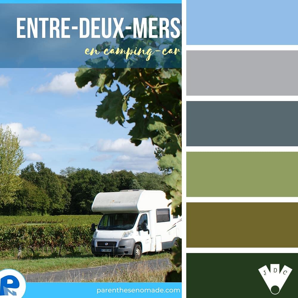 Entre-deux-Mers en camping-car / Carine Poirier & Nicolas Poirier