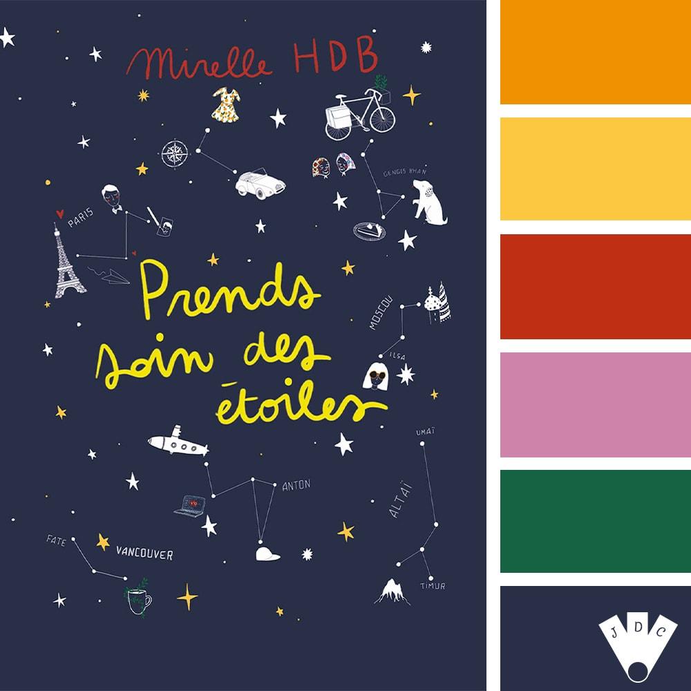 Prends soin des étoiles / Mirelle HDB