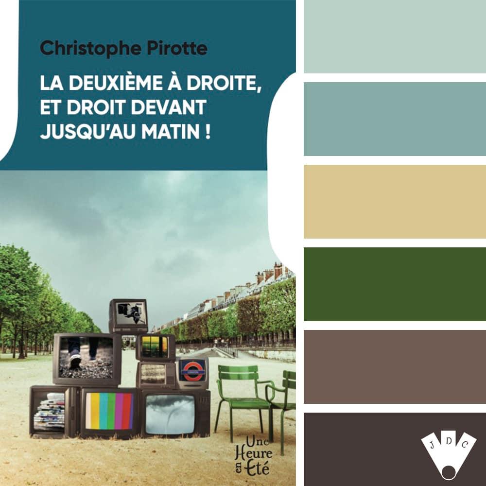 La deuxième à droite, et droit devant jusqu'au matin ! / Christophe Pirotte