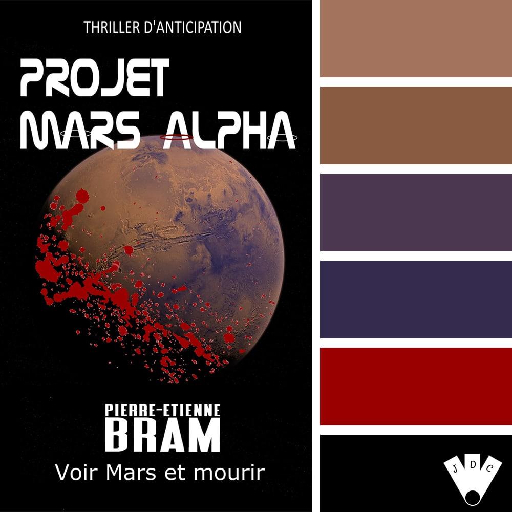 """Color palette du livre """"Projet Mars Alpha"""" de l'auteur Pierre-Etienne Bram"""