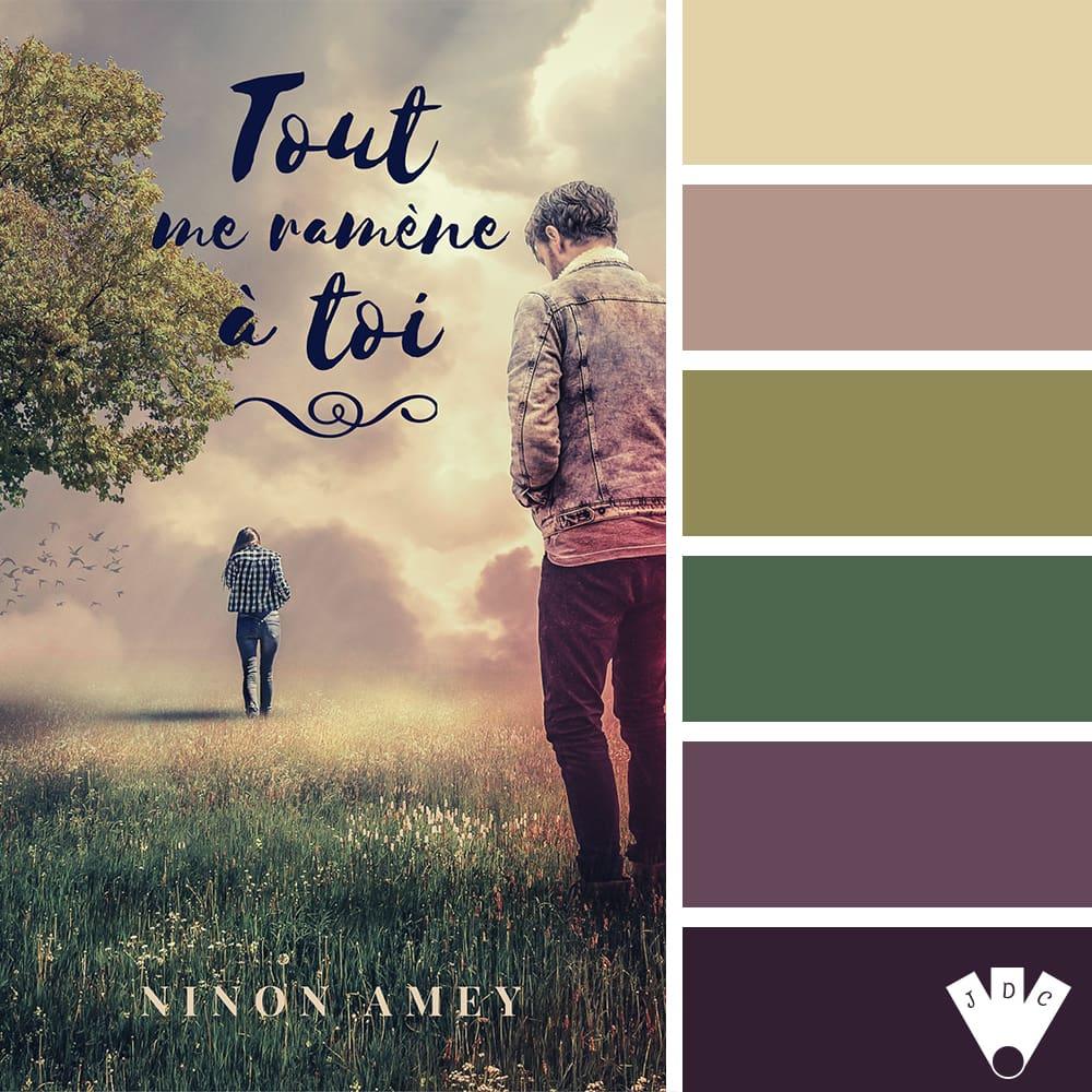 """Color palette du livre """"Tout me ramène à toi"""" de l'auteure Ninon Amey"""