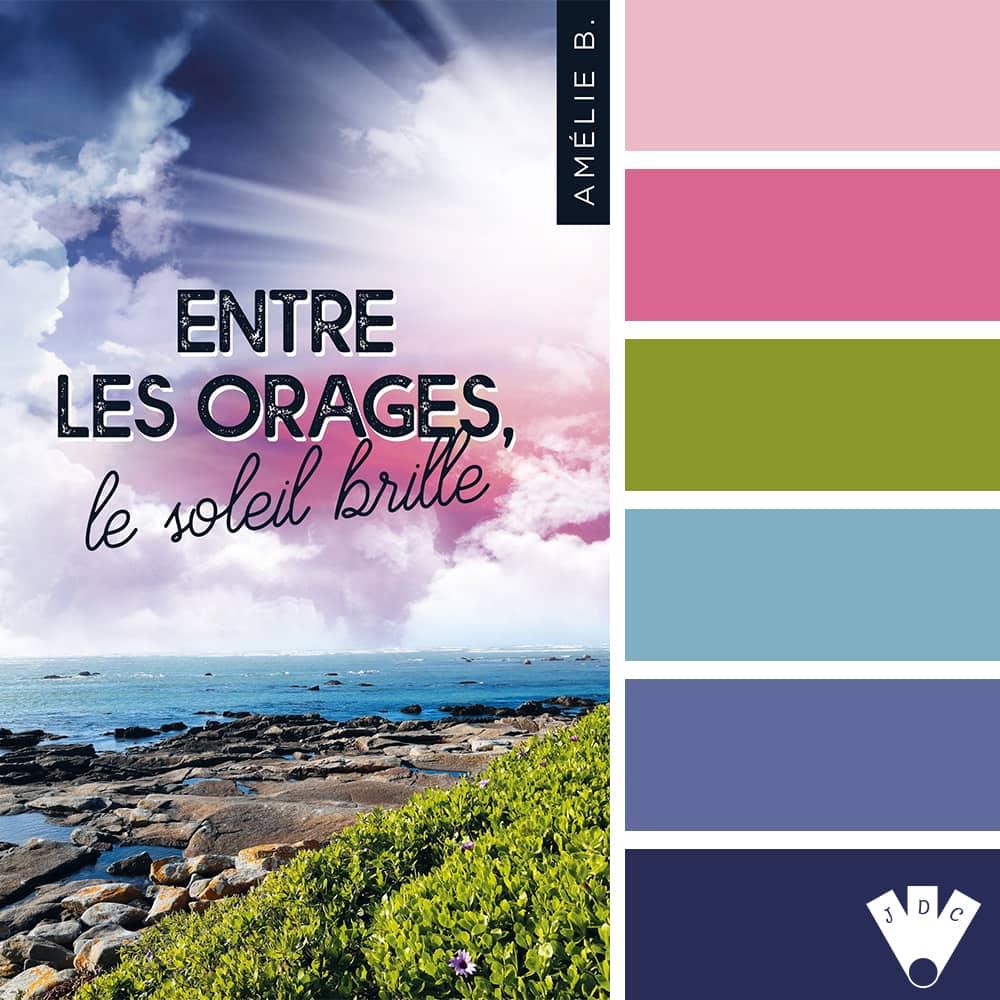 """Color palette du livre """"Entre les orages, le soleil brille"""" de l'auteure Amélie B."""