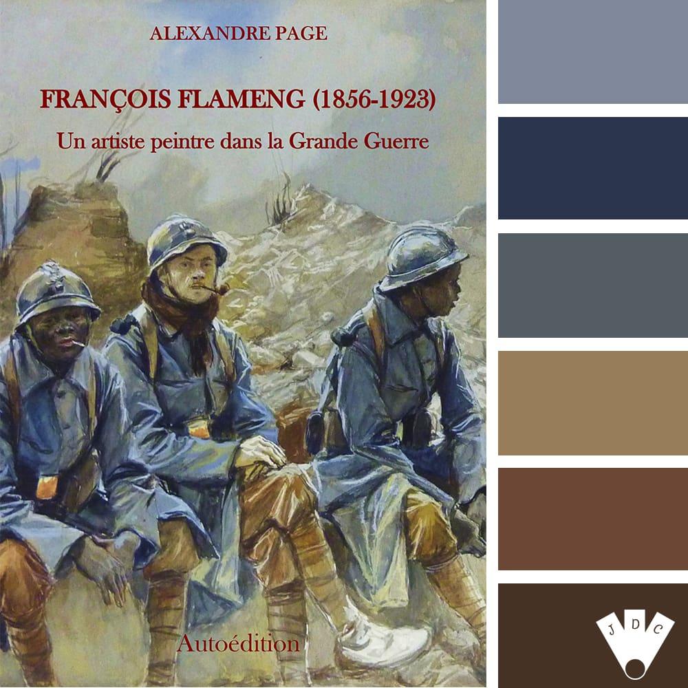 """Color palette du livre """"François Flameng (1856-1923) : Un artiste peintre dans la Grande Guerre"""" de l'auteur Alexandre Page"""