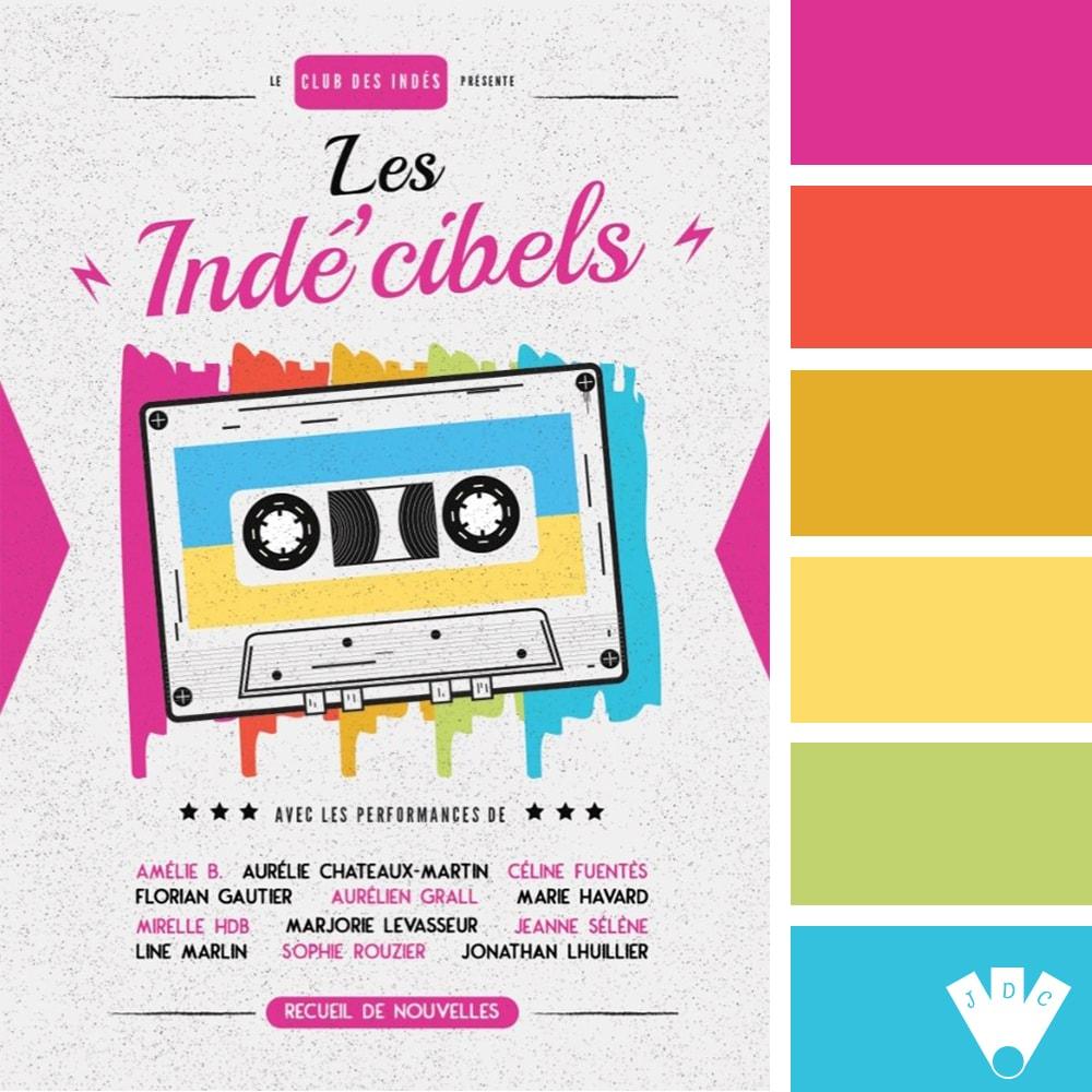 """Color palette à partir de la couverture du livre de nouvelles 'les indés'cibels"""" par Le club des indés."""