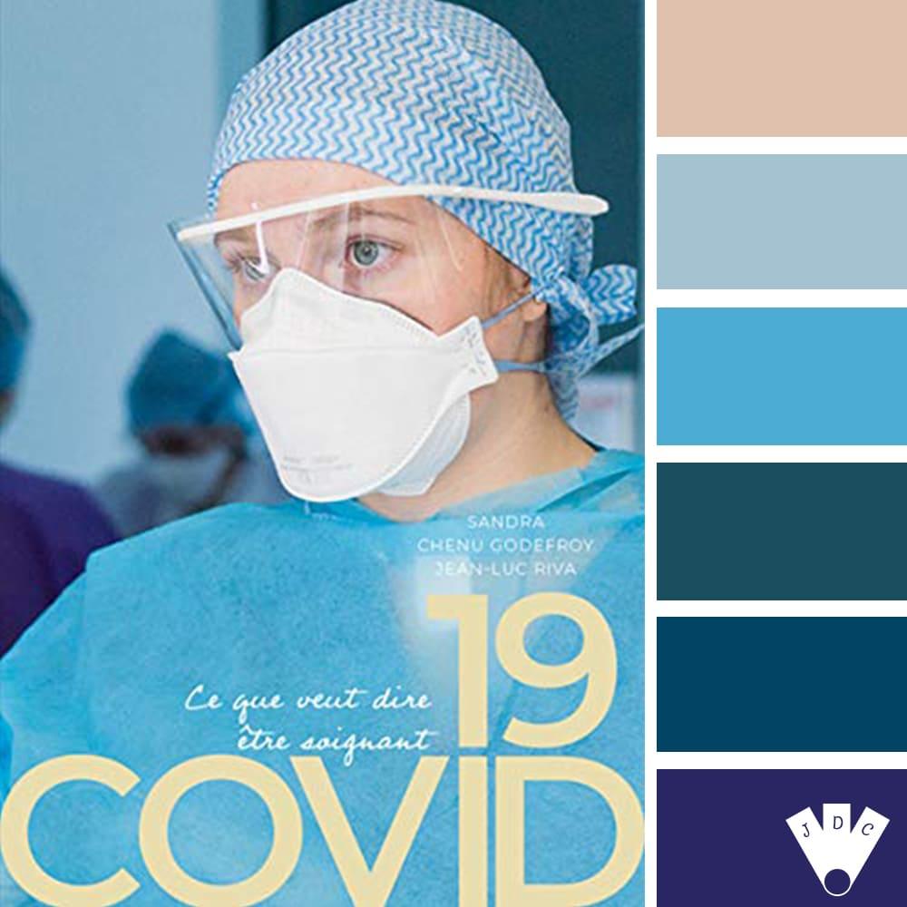 """Color palette littéraire à partir de la couverture du livre """"Covid19 ce que veut dire être soignant"""" de la photographe Sandra Chenu Godefroy et de l'auteur Jean-Luc Riva"""