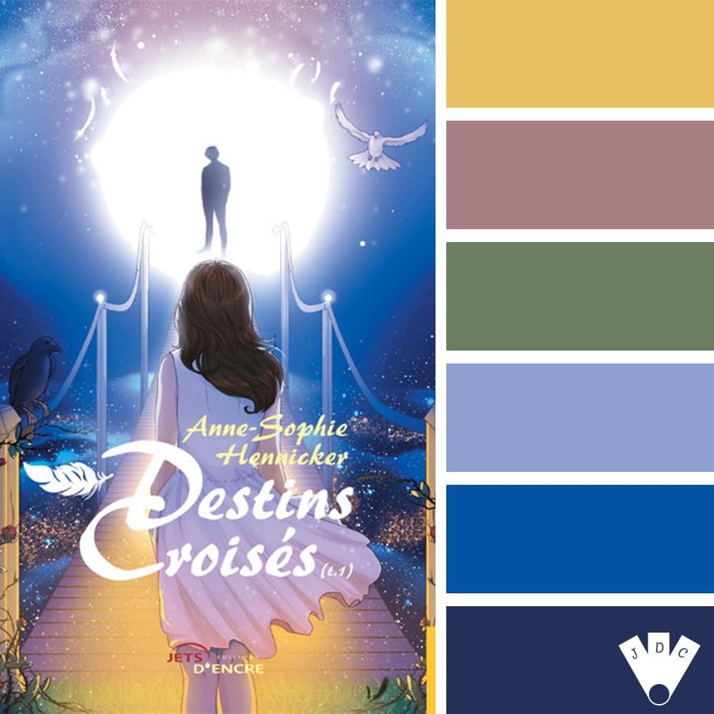 """Color palette à partir de la couverture du livre """"Destins croisés T1"""" de l'auteure Anne-Sophie Hennicker"""