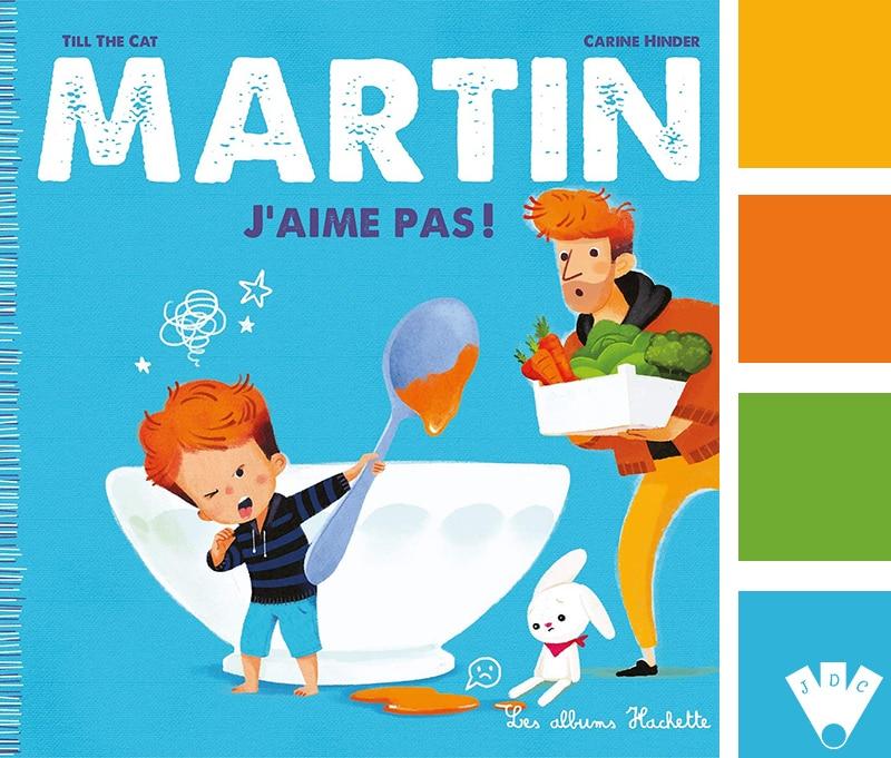 """Color palette à partir de la couverture du livre 'Martin j'aime pas !"""" par Till the Cat"""