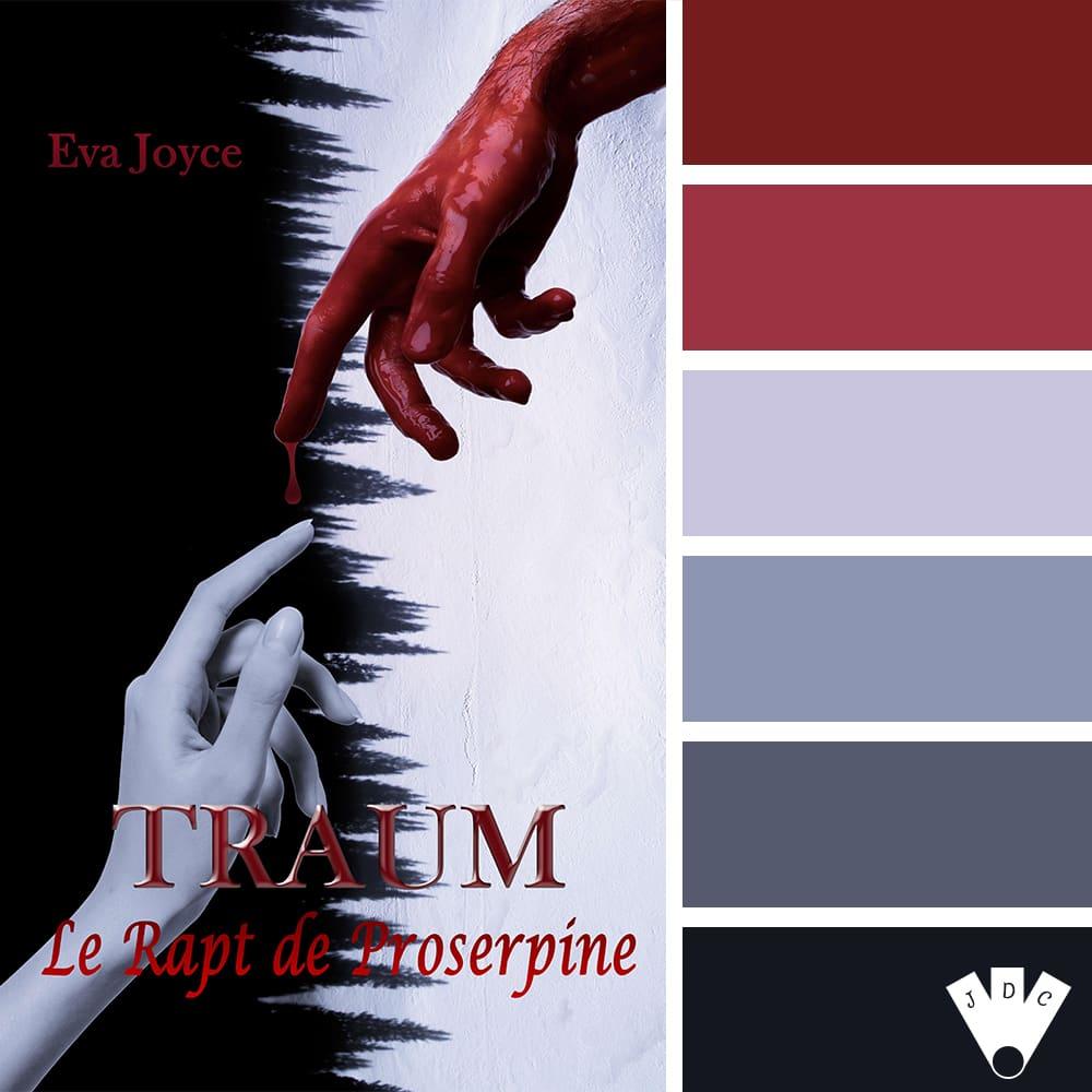 """Color palette littéraire à partir de la couverture du livre """"Traum T1 : Le rapt de proserpine"""" de l'auteure Eva Joyce."""