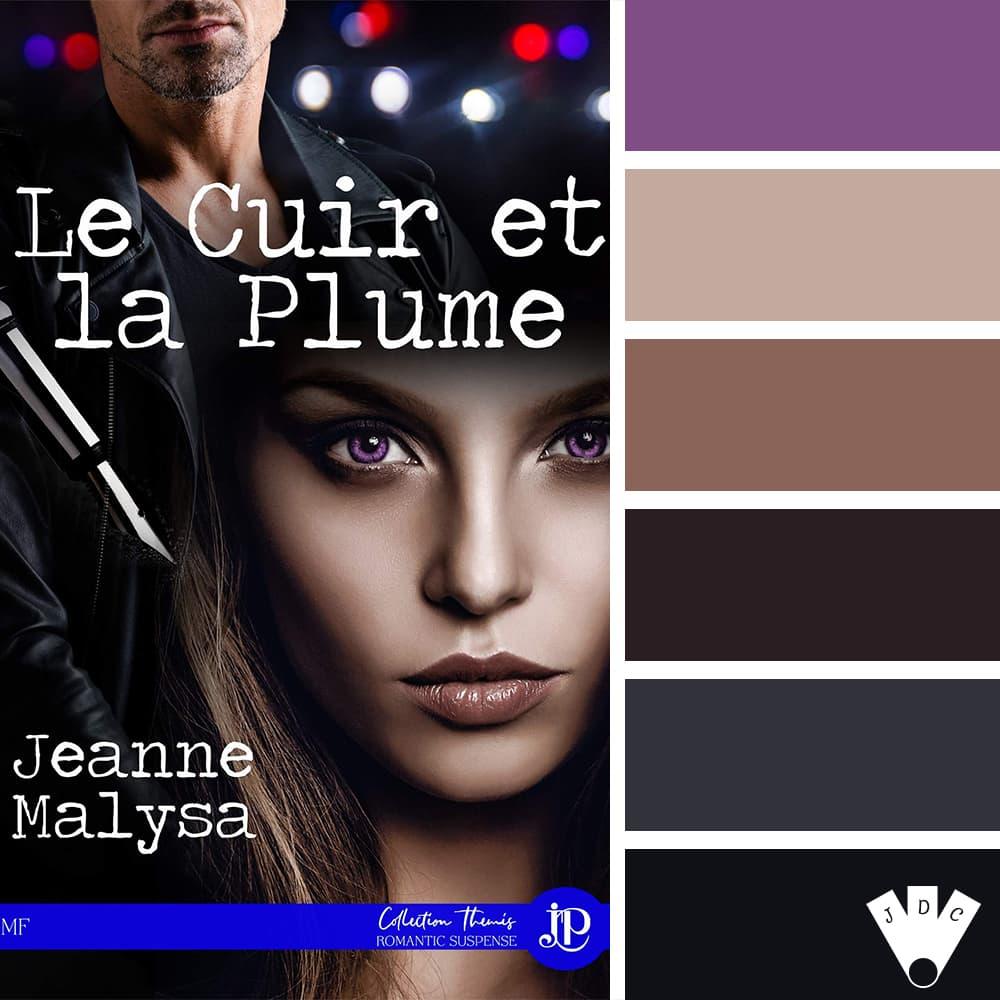 """Color palette à partir de la couverture du livre """"Le cuir et la plume"""" de l'auteure Jeanne Malysa"""