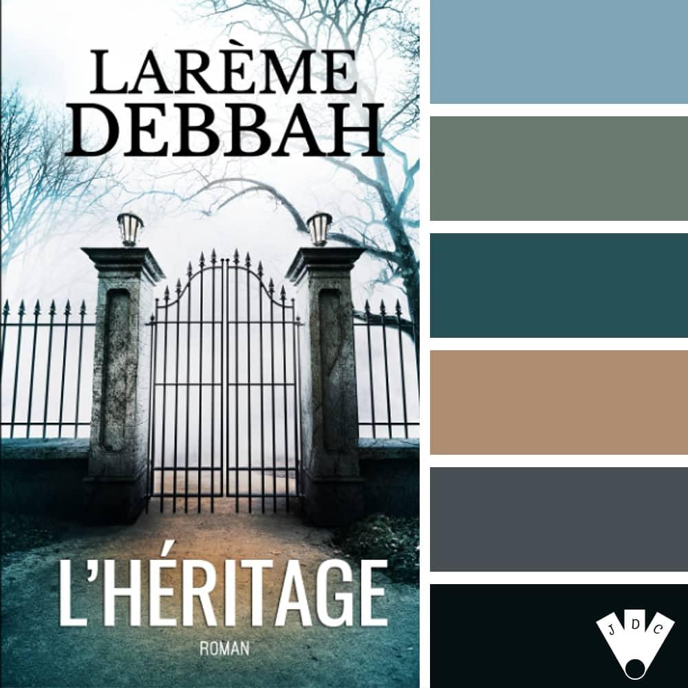 """Color palette à partir de la couverture du livre """"L'héritage"""" de l'auteure larème Debbah"""