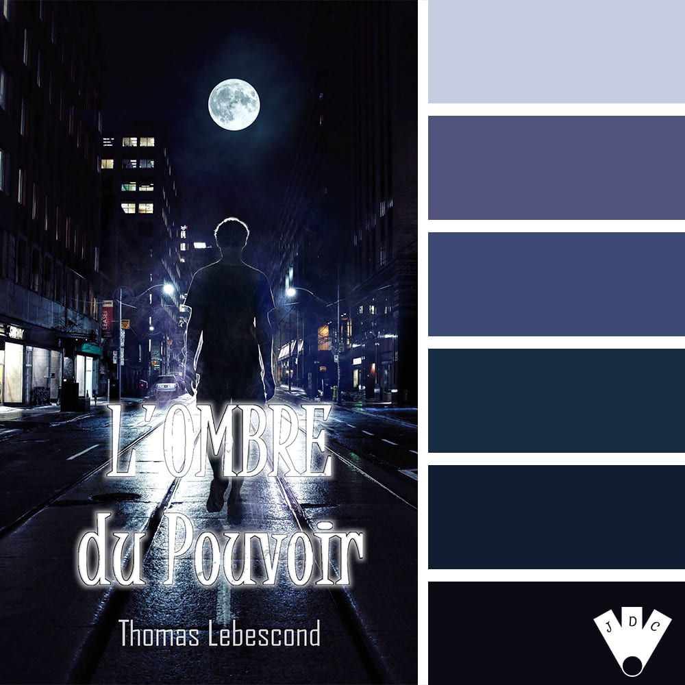 """Color palette à partir de la couverture du livre 'L'ombre du pouvoir"""" par l'auteur Thomas Lebescond"""