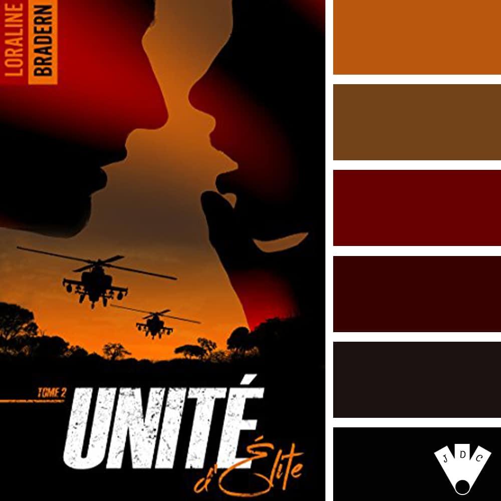 """Color palette à partir de la couverture du livre """"Unité d'élite T2"""" de l'auteure Loraline Bradern"""